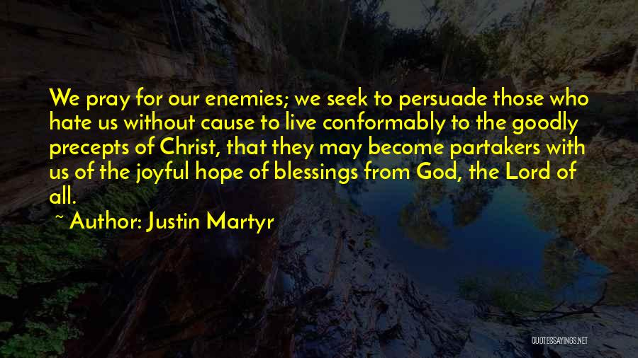 Hope With God Quotes By Justin Martyr