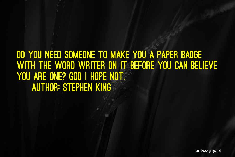 Hope With God Quotes By Stephen King