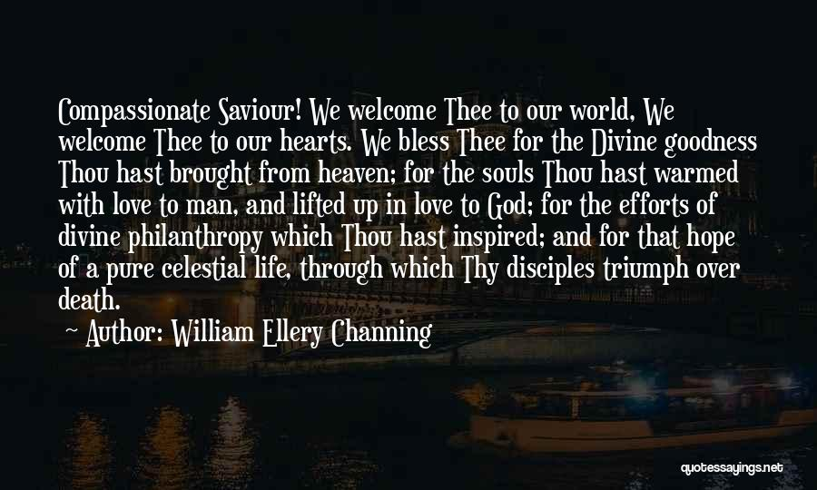 Hope With God Quotes By William Ellery Channing