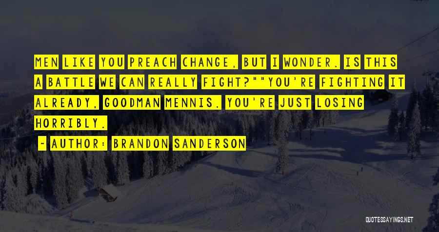 Hope You Change Quotes By Brandon Sanderson