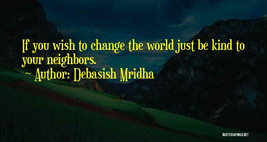 Hope You Change Quotes By Debasish Mridha