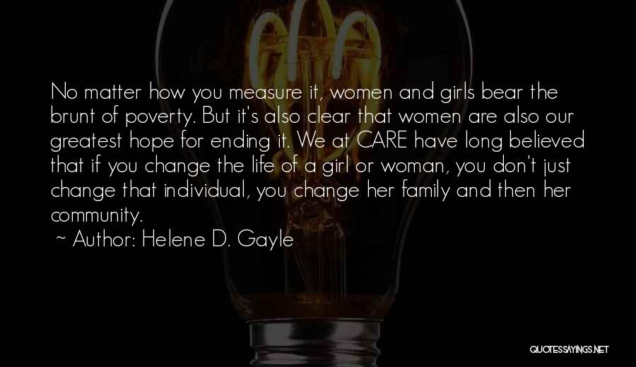 Hope You Change Quotes By Helene D. Gayle