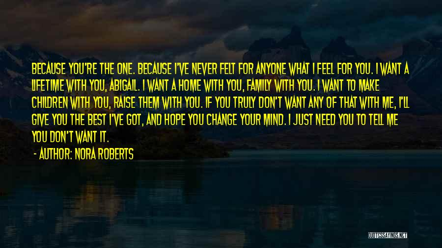 Hope You Change Quotes By Nora Roberts