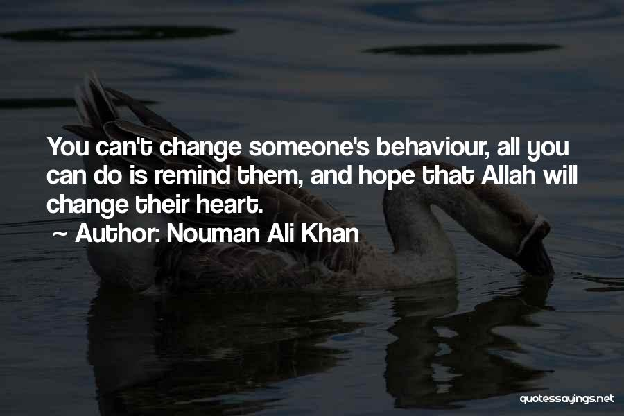 Hope You Change Quotes By Nouman Ali Khan