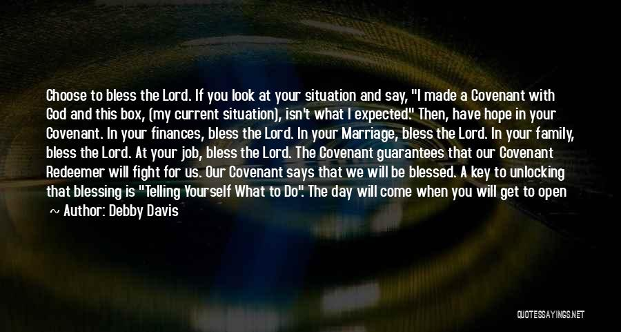 Hope You Have Blessed Day Quotes By Debby Davis