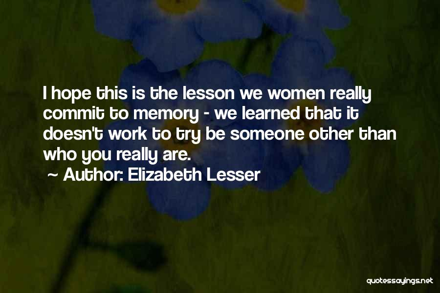 Hope You Learned Your Lesson Quotes By Elizabeth Lesser