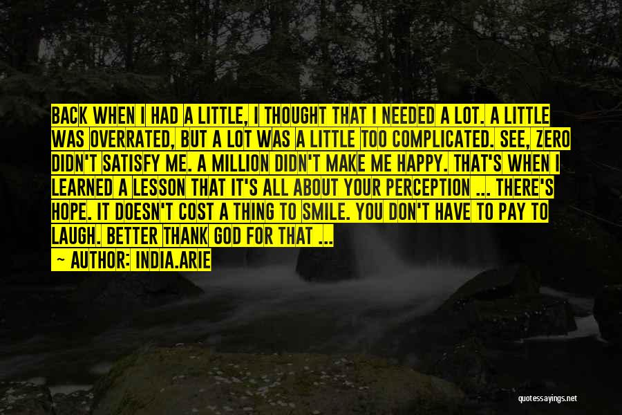 Hope You Learned Your Lesson Quotes By India.Arie