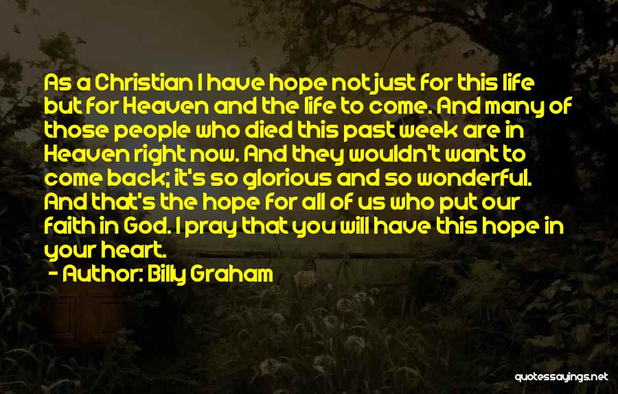 Hope You Will Come Back Quotes By Billy Graham