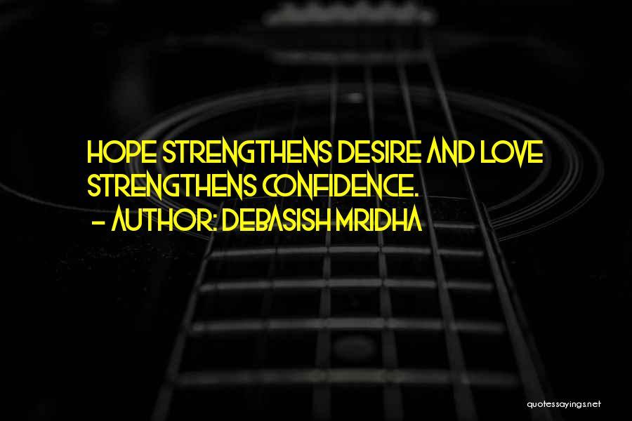 Hope You're Ok Quotes By Debasish Mridha