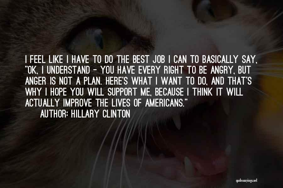 Hope You're Ok Quotes By Hillary Clinton