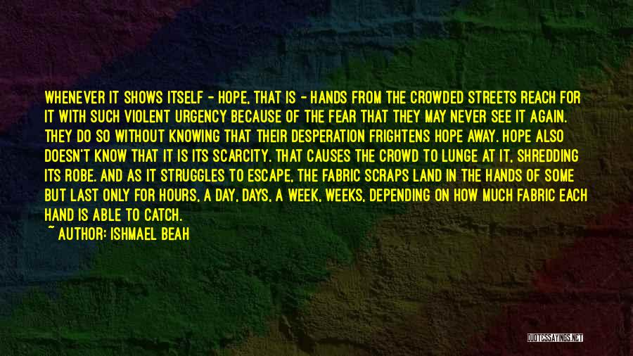 Hope You're Ok Quotes By Ishmael Beah