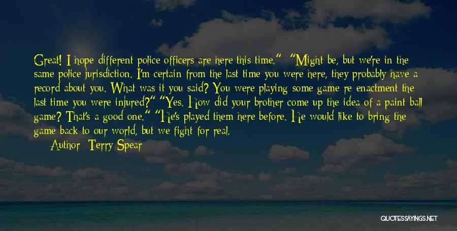 Hope You're Ok Quotes By Terry Spear