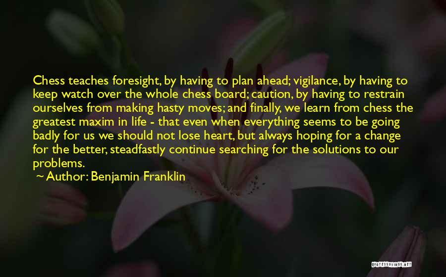Hoping For The Best For Someone Quotes By Benjamin Franklin