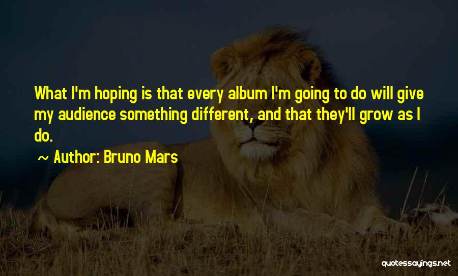 Hoping For The Best For Someone Quotes By Bruno Mars