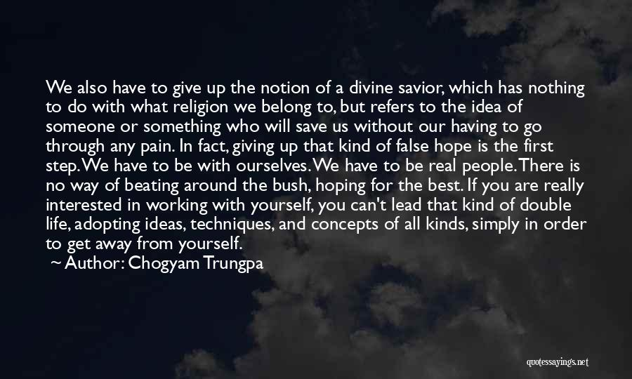 Hoping For The Best For Someone Quotes By Chogyam Trungpa