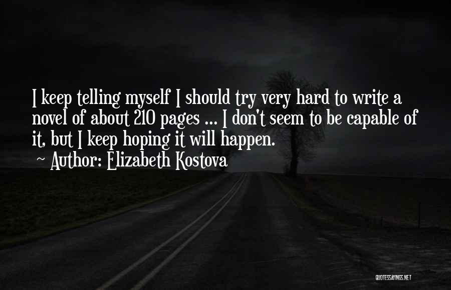 Hoping For The Best For Someone Quotes By Elizabeth Kostova