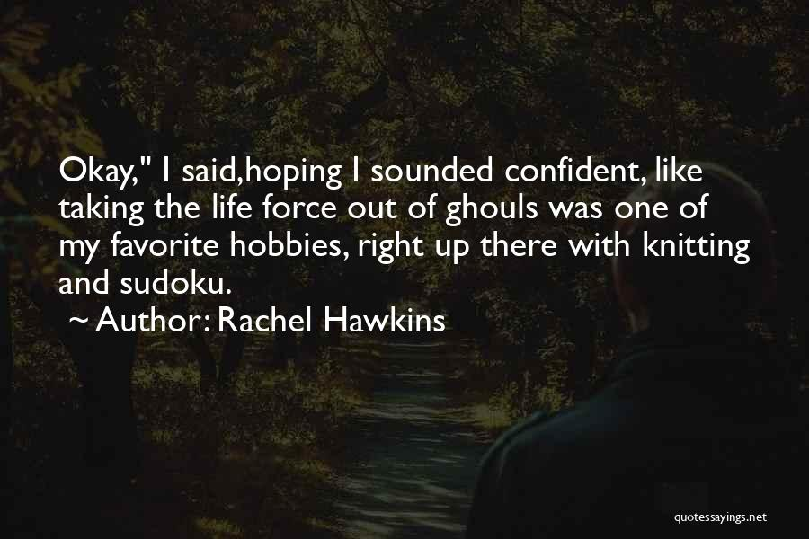 Hoping For The Best For Someone Quotes By Rachel Hawkins
