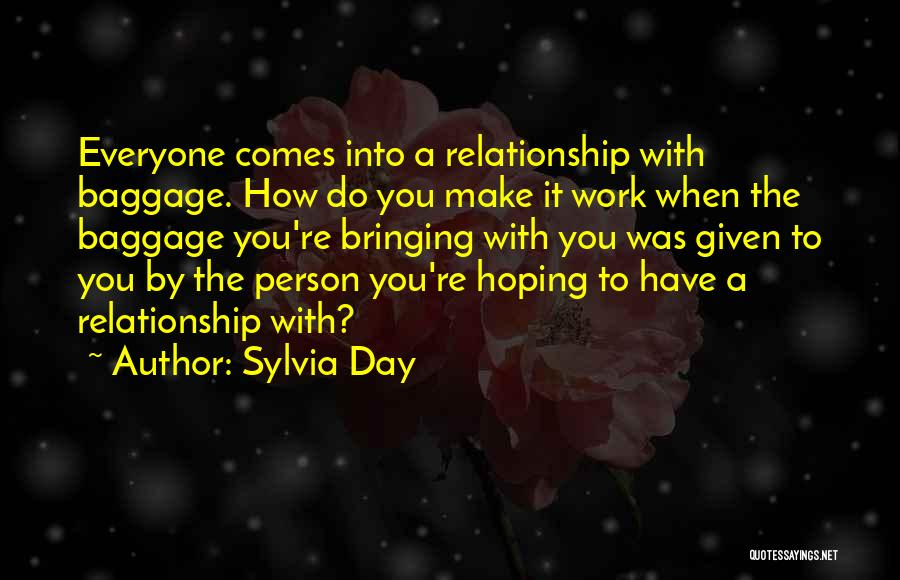 Hoping For The Best For Someone Quotes By Sylvia Day