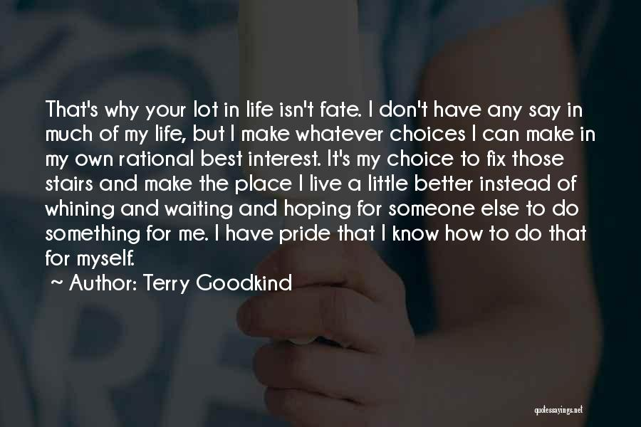 Hoping For The Best For Someone Quotes By Terry Goodkind