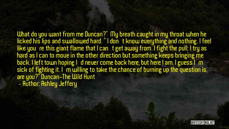 Hoping Someone Will Come Back Quotes By Ashley Jeffery