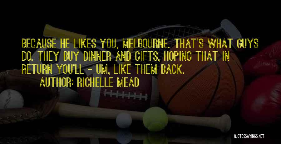 Hoping Someone Will Come Back Quotes By Richelle Mead