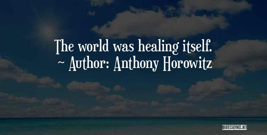 Horowitz Quotes By Anthony Horowitz