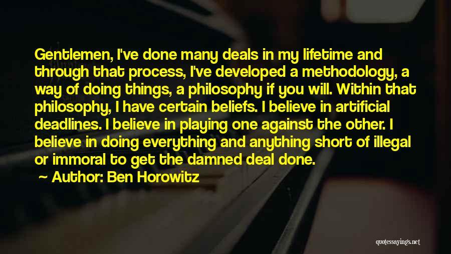 Horowitz Quotes By Ben Horowitz