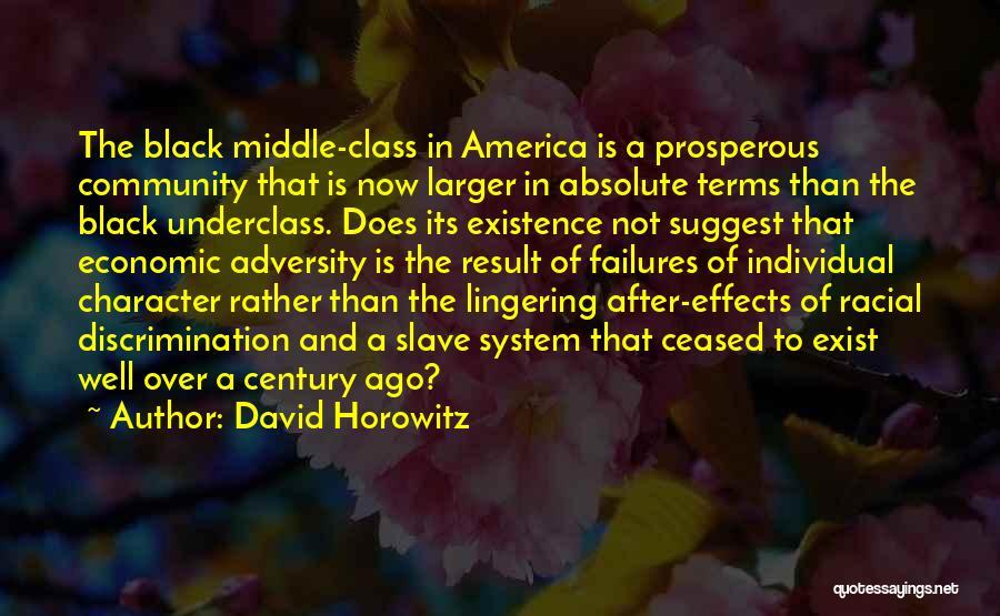 Horowitz Quotes By David Horowitz