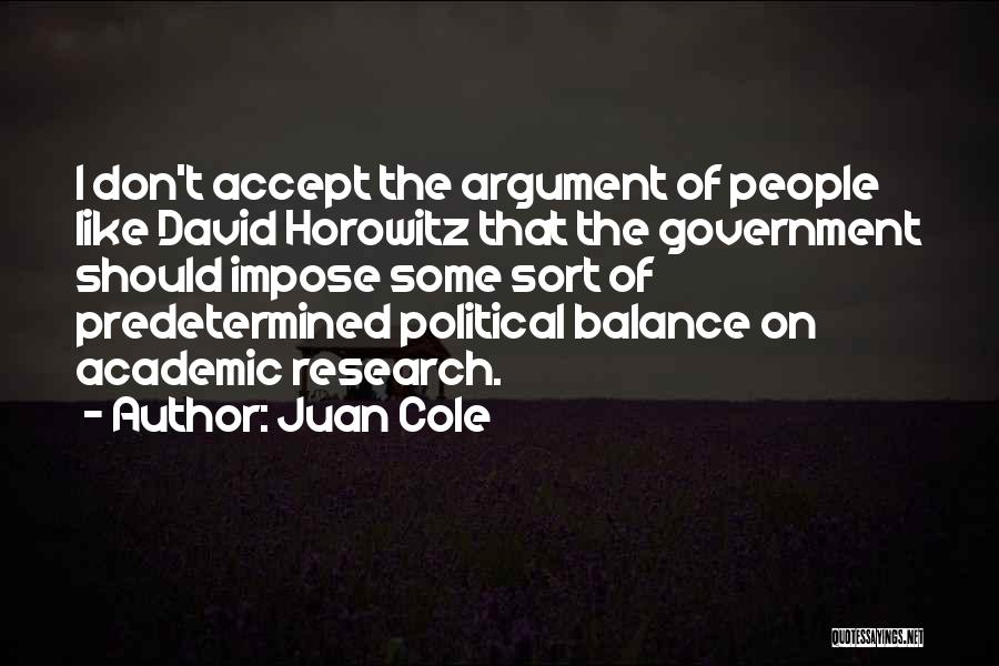Horowitz Quotes By Juan Cole