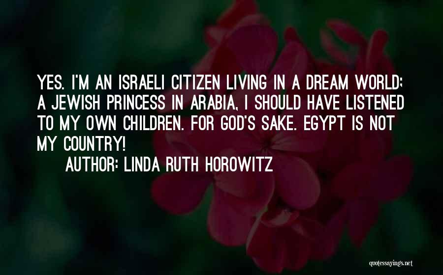 Horowitz Quotes By Linda Ruth Horowitz
