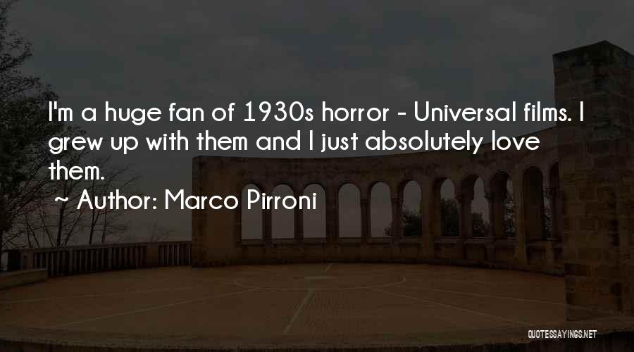 Horror Fans Quotes By Marco Pirroni