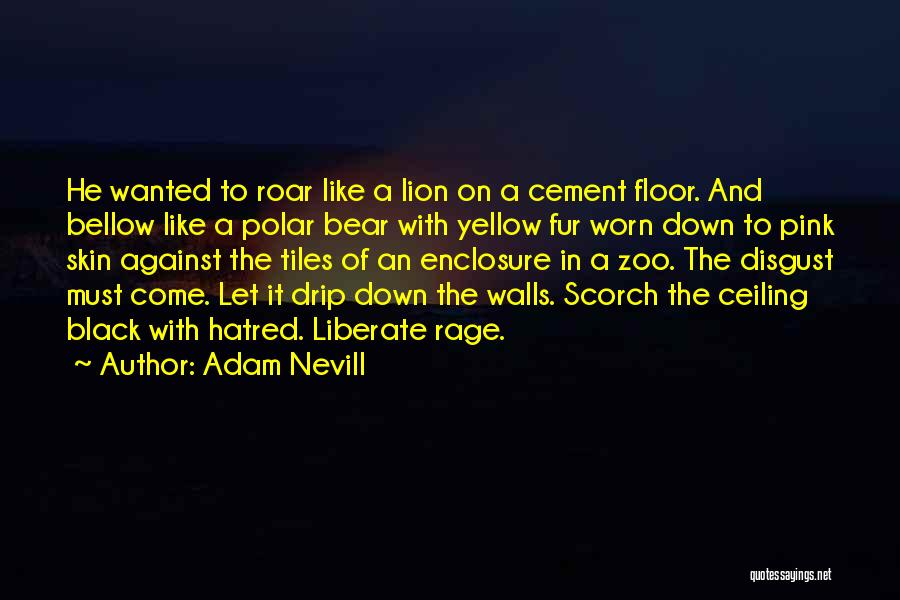 Horror Quotes By Adam Nevill