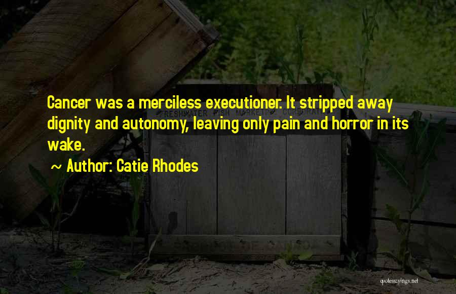 Horror Quotes By Catie Rhodes