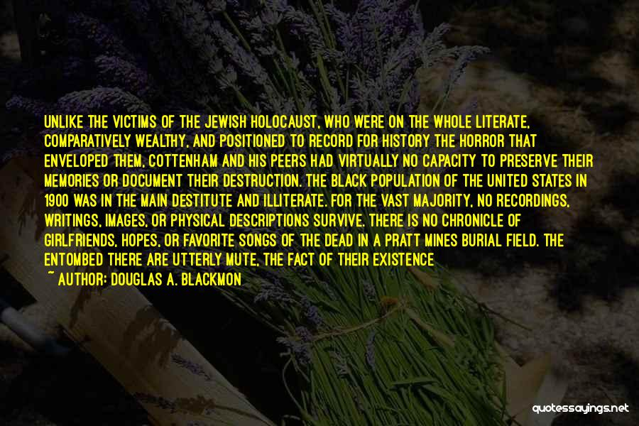 Horror Quotes By Douglas A. Blackmon