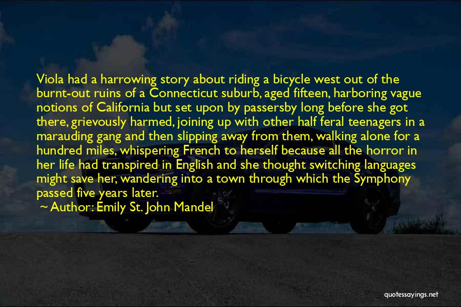 Horror Quotes By Emily St. John Mandel