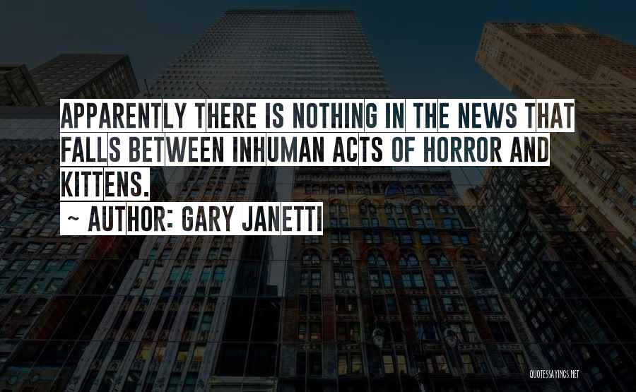 Horror Quotes By Gary Janetti