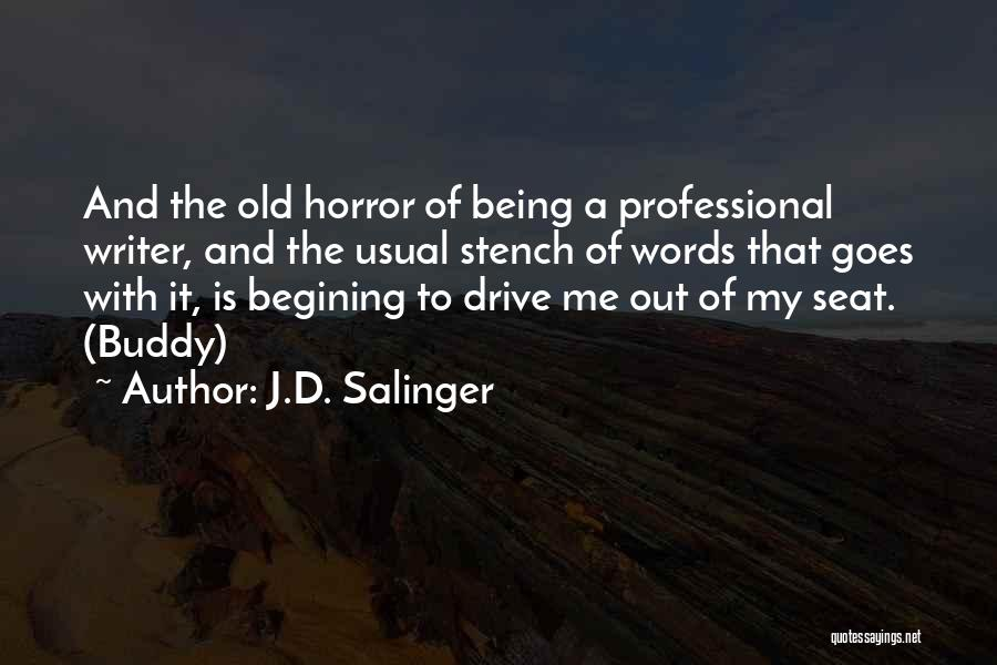 Horror Quotes By J.D. Salinger
