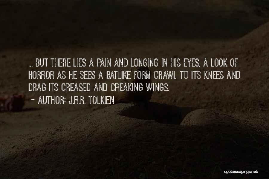 Horror Quotes By J.R.R. Tolkien