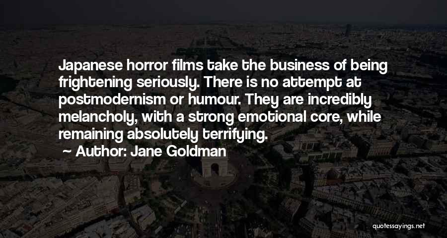 Horror Quotes By Jane Goldman