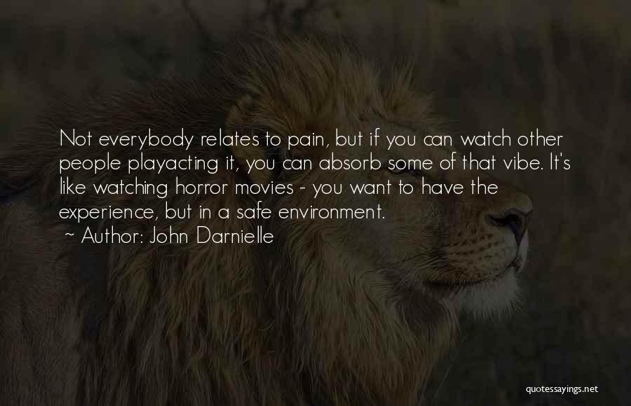 Horror Quotes By John Darnielle