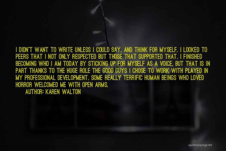 Horror Quotes By Karen Walton