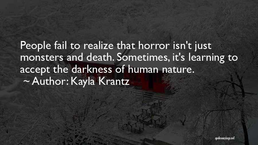 Horror Quotes By Kayla Krantz