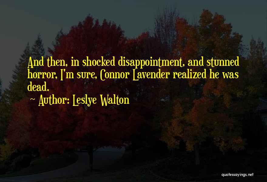 Horror Quotes By Leslye Walton