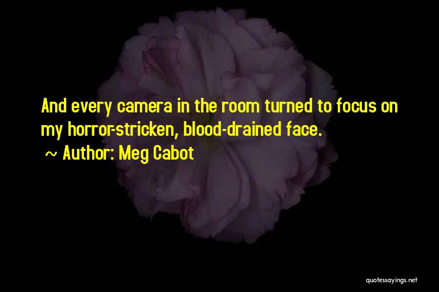 Horror Quotes By Meg Cabot