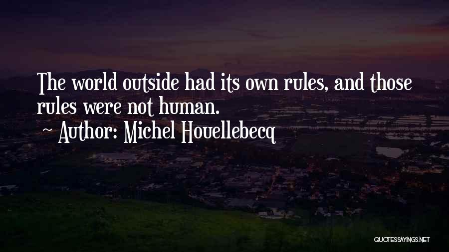 Horror Quotes By Michel Houellebecq