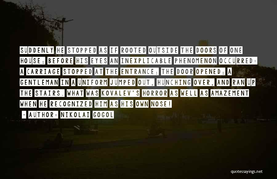 Horror Quotes By Nikolai Gogol