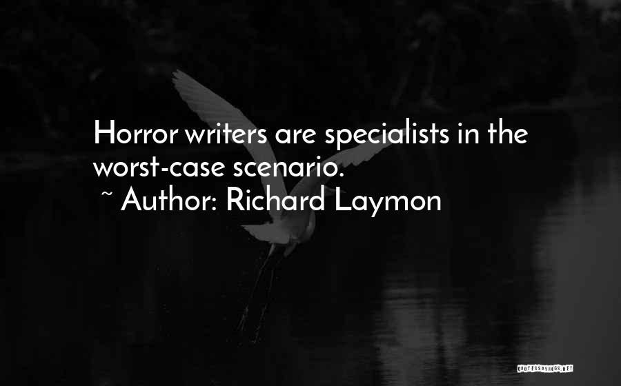 Horror Quotes By Richard Laymon