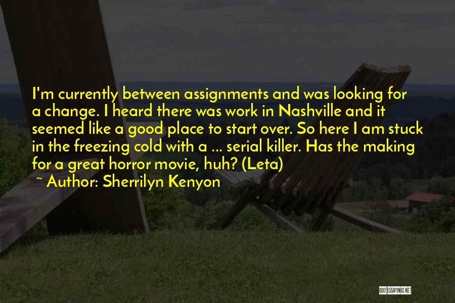 Horror Quotes By Sherrilyn Kenyon