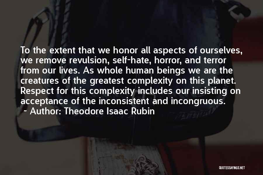 Horror Quotes By Theodore Isaac Rubin