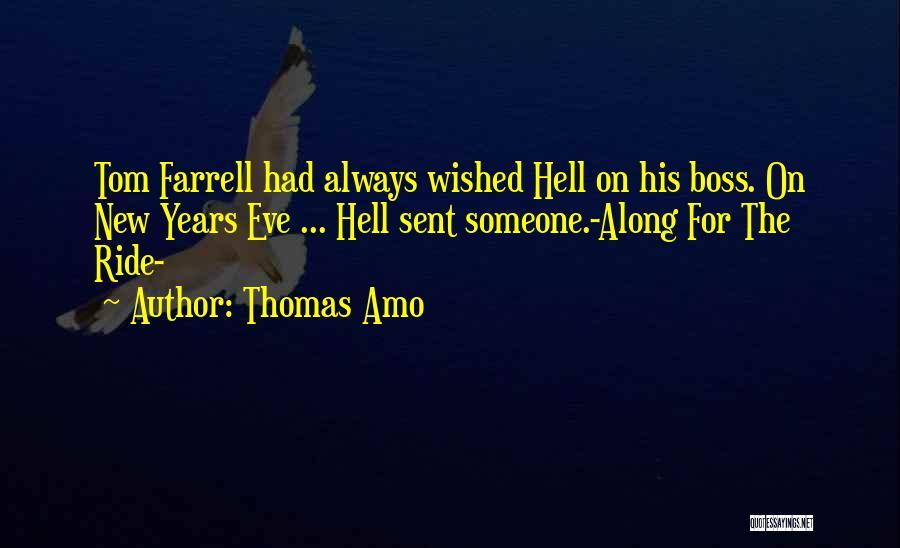 Horror Quotes By Thomas Amo
